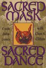 Evan John Jones Sacred Mask, Sacred Dance (Llewellyn's Craft Series)