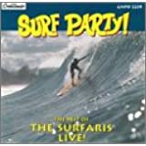 Surf Party: Best Of The Surfaris - Live!