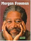 Morgan Freeman (Livewire Real Lives)