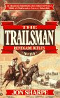 Sharpe Jon : Trailsman 119: Renegade Rifles (Signet)