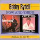 Bobby Rydell - Now and Then! - Zortam Music