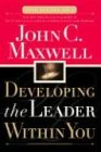 Developing the Leader Within You (0785266666) by John C. Maxwell