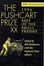 The Pushcart Prize XX: Best of the Small Presses (Pushcart Prize: Best of the Small Presses) (0916366634) by Henderson, Bill