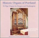 Historic Organs of Portland by Historic Organs of Portland