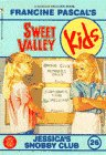 Jessica's Snobby Club (Sweet Valley Kids, No. 26)