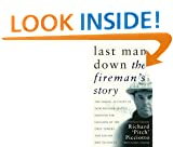 Last Man Down: The Fireman's Story - The Heroic Account of How Pitch Picciotto Survived the Collapse of the Twin Towers and Lead His Men to Safety