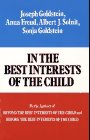 In the Best Interests of the Child (0029123801) by Joseph Goldstein