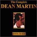DEAN MARTIN - The Complete Dean Martin - Zortam Music