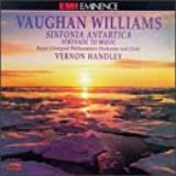 Vaughan Williams: Sinfonia Antartica, Serenade to Music