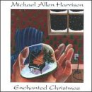 Songtexte von Michael Allen Harrison - Enchanted Christmas