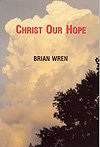 img - for Christ Our Hope Hymn Book book / textbook / text book