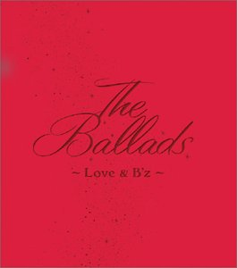 The Ballads ~Love & B'z (限定クリスマスパッケージ)