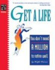 Get a Life: You Don't Need a Million to Retire Well (1413300847) by Ralph Warner Attorney