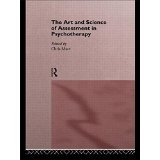 img - for The Art and Science of Assessment in Psychotherapy [PAPERBACK] [1995] [By Chris Mace(Editor)] book / textbook / text book