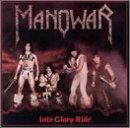 Manowar Into Glory Ride