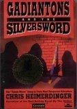 Gadiantons and the Silversword, Chris Heimerdinger