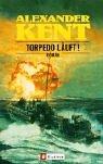 Torpedo läuft!: Roman title=