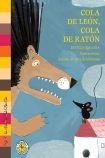 img - for COLA DE LEON, COLA DE RATON (Spanish Edition) book / textbook / text book