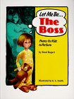 img - for Let Me Be the Boss book / textbook / text book