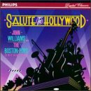 Salute To Hollywood by Boston Pops and John Williams