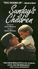 Sunday's Children [VHS]