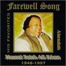 Nusrat Fateh Ali Khan - Farewell Song: Alwadah - Zortam Music
