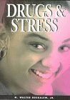 img - for Drugs & Stress (Drug Abuse Prevention Library) book / textbook / text book