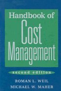 Handbook of Cost Management (05) by Weil, Roman L - Maher, Michael W [Hardcover (2005)]