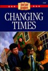 Changing Times (American Adventure (Barbour)) (1577485106) by Miller, Susan Martins
