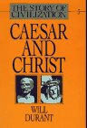 Caesar and Christ (The Story of Civilization III) (0671115006) by Durant, Will