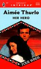 Her Hero (Four Winds) (Harlequin Intrigue, No 441), Thurlo