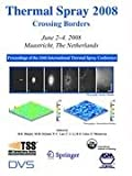 img - for Thermal Spray 2008: Crossing Borders (Journal of Thermal Spray Technology) book / textbook / text book