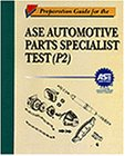 Preparation Guide for the ASE Parts S...