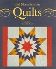 Old Nova Scotian Quilts (1551091186) by Robson, Scott