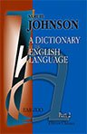 A Dictionary of the English Language. In which the Words are Deduced from their Originals, Explained in their Different Meanings, and Authorized by the Names of the Writers in whose Works they are Found. Part II. EAR-ZOO
