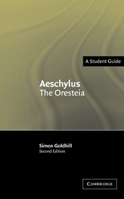 Aeschylus: The Oresteia (Landmarks of World Literature (New))