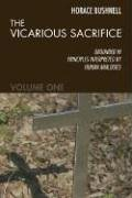 The Vicarious Sacrifice: Grounded In Principles Interpreted By Human Analogies