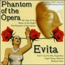Phantom of the Opera / Evita