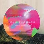 Naked And Famous - Passive Me, Aggressive You