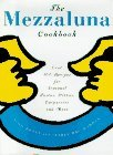 img - for The Mezzaluna Cookbook: The Famed Restaurant's Best-Loved Recipes for Seasonal Pastas by Aldo Bozzi (1995-11-28) book / textbook / text book