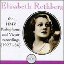 Elisabeth Rethberg: The HMV, Parlophone & Victor Recordings (1927-34)