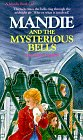 Mandie and the Mysterious Bells, LOIS GLADYS LEPPARD