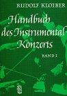 Handbuch des Instrumentalkonzerts, Bd...
