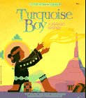 Turquoise Boy (Native American Legends & Lore)