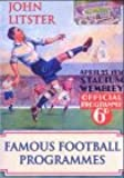 Famous Football Programmes (100 Greats S.)
