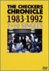 THE CHECKERS CHRONICLE 1983-1992 7×10 SINGLES [DVD]