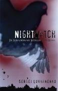 The Night Watch (Watch, Book 1)