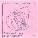 New Music for a New Kitchen by Cranium (1998-11-24)