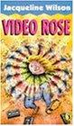 Video Rose