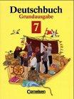 Deutschbuch - Grundausgabe - Sprach- und Lesebuch: Deutschbuch, Grundausgabe, neue Rechtschreibung, 7 - Schuljahr: Sprach- und Lesebuch -